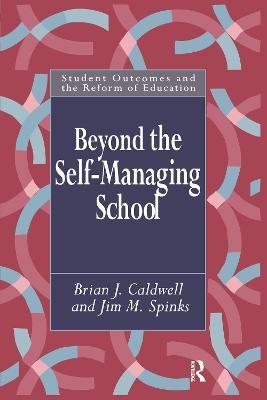 Beyond the Self-Managing School (Paperback)