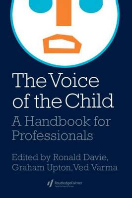 The Voice Of The Child: A Handbook For Professionals (Paperback)