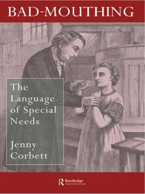 Bad Mouthing: The Language Of Special Needs (Paperback)