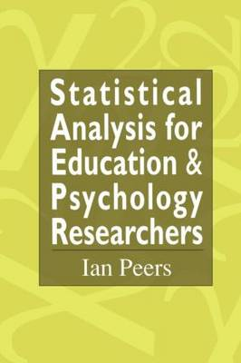 Statistical Analysis for Education and Psychology Researchers: Tools for researchers in education and psychology (Paperback)