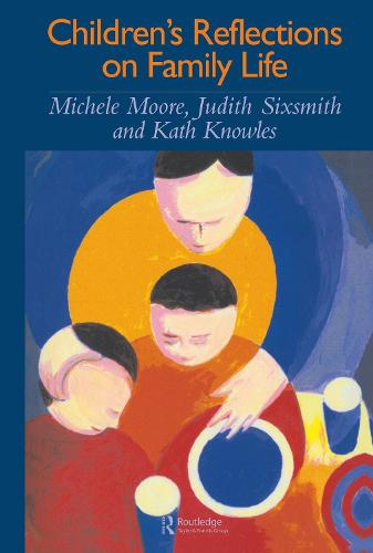 Children's Reflections On Family Life (Hardback)