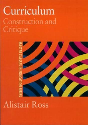 Curriculum: Construction and Critique (Paperback)