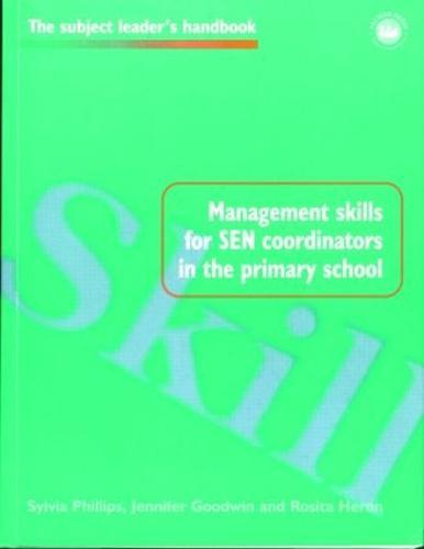 Management Skills for SEN Coordinators in the Primary School - Subject Leaders' Handbooks (Paperback)
