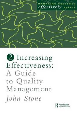 Increasing Effectiveness: A Guide to Quality Management (Paperback)