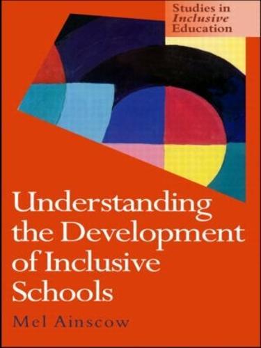 Understanding the Development of Inclusive Schools (Paperback)
