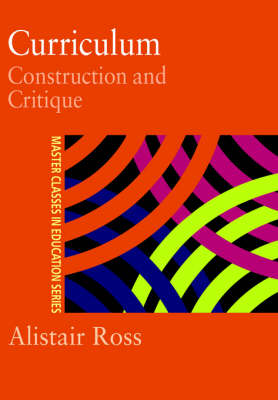 Curriculum: Construction and Critique (Hardback)