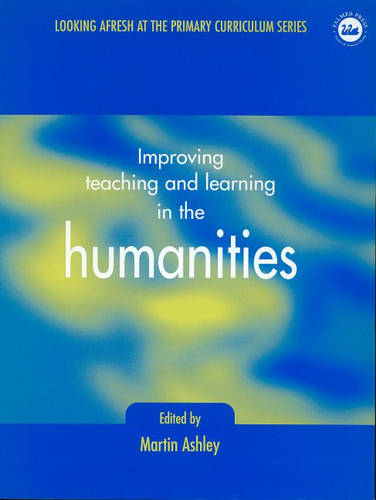 Improving Teaching and Learning in the Humanities (Paperback)