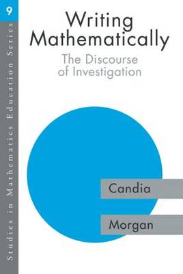 Writing Mathematically: The Discourse of 'Investigation' (Paperback)