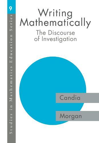 Writing Mathematically: The Discourse of 'Investigation' (Hardback)