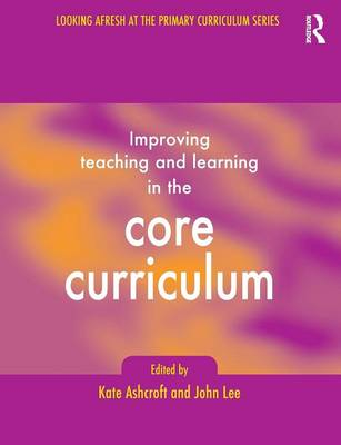 Learning and Teaching the Core Curriculum (Paperback)