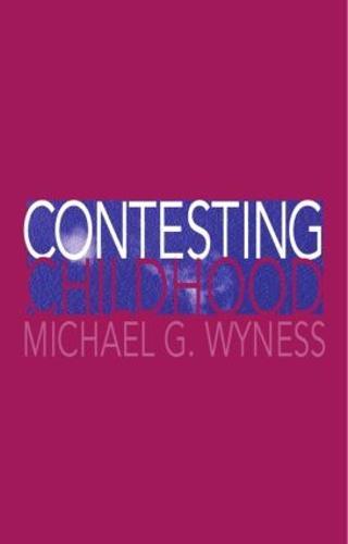 Contesting Childhood (Paperback)