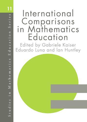 International Comparisons in Mathematics Education (Hardback)