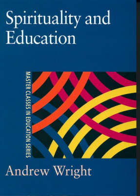 Spirituality and Education (Paperback)