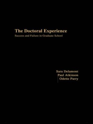 The Doctoral Experience (Hardback)