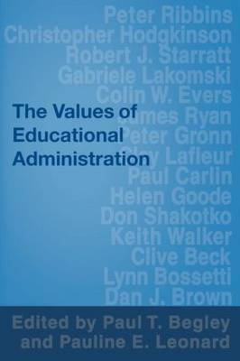 The Values of Educational Administration: A Book of Readings (Paperback)