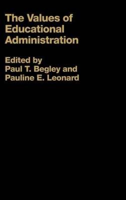 The Values of Educational Administration: A Book of Readings (Hardback)