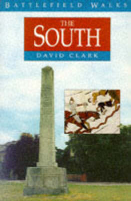 Battlefield Walks: The South - Battlefield Walks S. (Paperback)