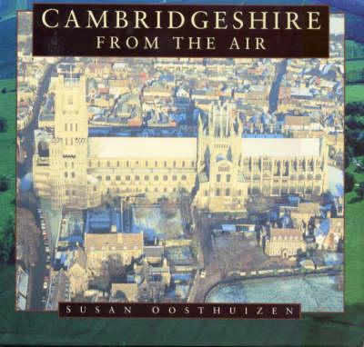 Cambridgeshire from the Air (Hardback)