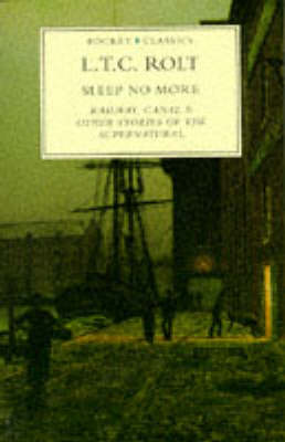 Sleep No More: Railway, Canal and Other Stories of the Supernatural - Pocket Classics S. (Paperback)