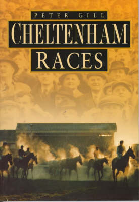 Cheltenham Races in Old Photographs - Britain in Old Photographs (Paperback)