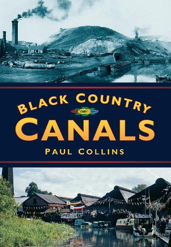 Black Country Canals (Paperback)