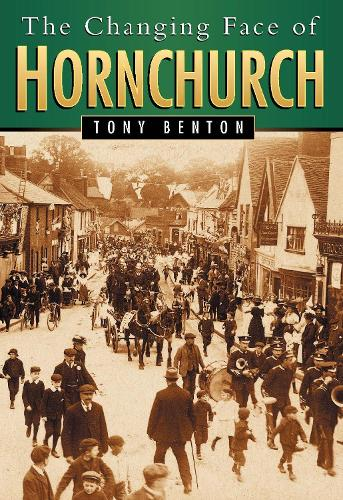 The Changing Face of Hornchurch (Paperback)