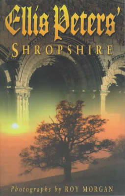 Ellis Peters' Shropshire (Paperback)