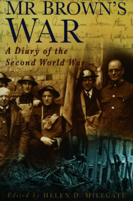 Mr Brown's War: A Diary of the Second World War (Paperback)