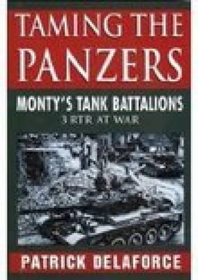 Taming the Panzers (Paperback)
