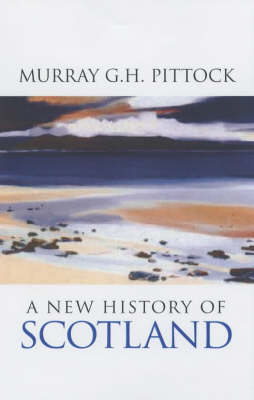 A New History of Scotland (Paperback)