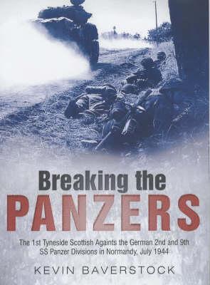 Breaking the Panzers (Hardback)