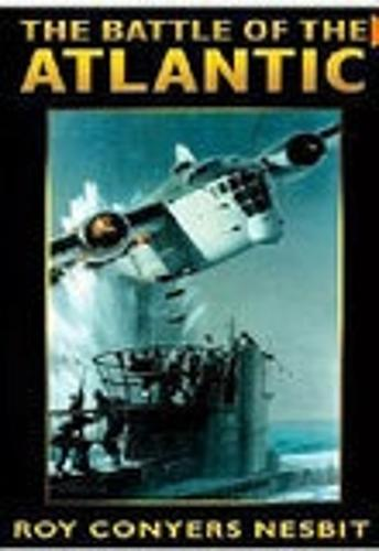 The Battle of the Atlantic (Hardback)