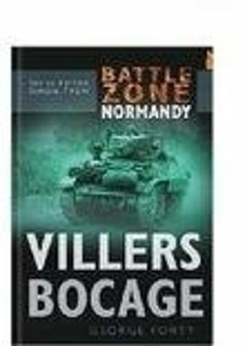 Battle Zone Normandy: Villers Bocage (Hardback)
