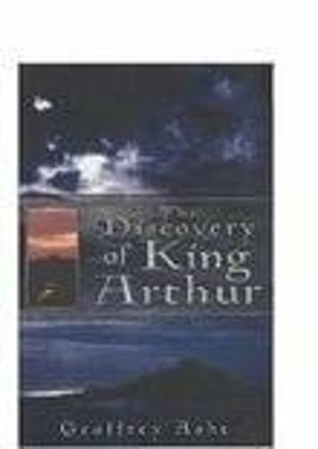 The Discovery of King Arthur (Hardback)