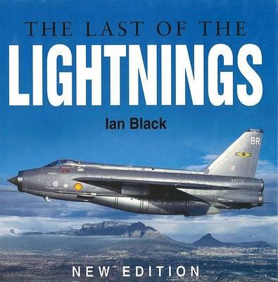The Last of the Lightnings (Hardback)