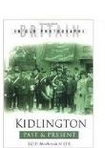 Kidlington Past and Present (Hardback)
