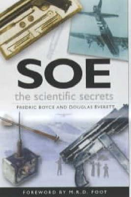 SOE The Scientific Secrets (Hardback)