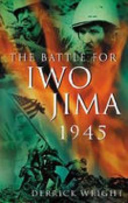 Battle for Iwo Jima 1945 (Paperback)