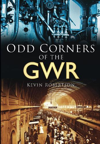 Odd Corners of the GWR (Paperback)