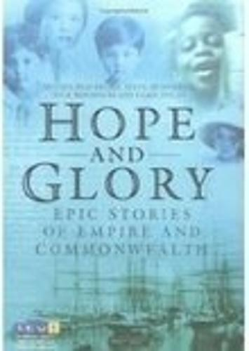 Hope and Glory: Epic Stories of Empire and Commonwealth (Paperback)