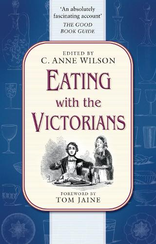 Eating with the Victorians (Paperback)
