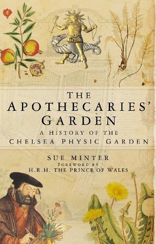 The Apothecaries' Garden (Paperback)