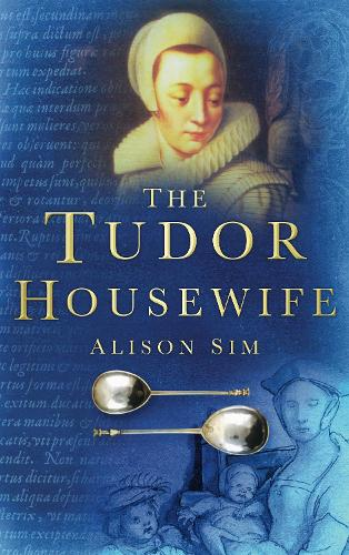 The Tudor Housewife (Paperback)
