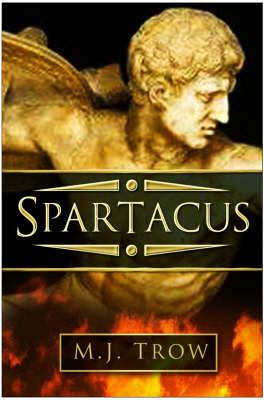 Spartacus: The Myth and the Man (Hardback)