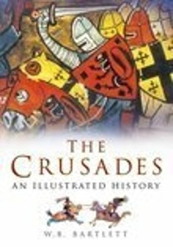 The Crusades: An Illustrated History (Paperback)