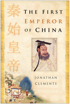 The First Emperor of China (Hardback)