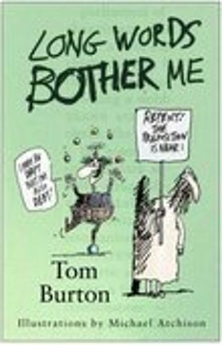 Long Words Bother Me (Paperback)