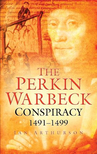 The Perkin Warbeck Conspiracy (Paperback)