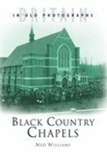Black Country Chapels (Paperback)