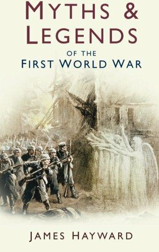 Myths and Legends of the First World War (Paperback)